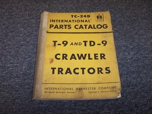 International Harvester T9 Td9 Crawler Dozer Tractor Parts Catalog Manual Guide