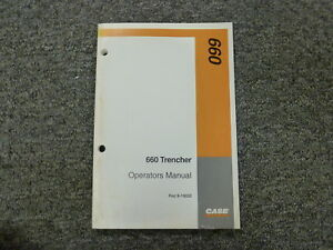 Case 660 Trencher Owner Operator Maintenance Manual Book Rac 9 19032