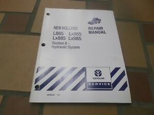 New Holland L865 Lx865 Skid Steer Loader Hydraulic System Service Repair Manual