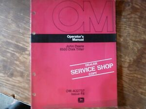 John Deere 8500 Disk Tiller Owner Operator Maintenance Manual Original Om a32737