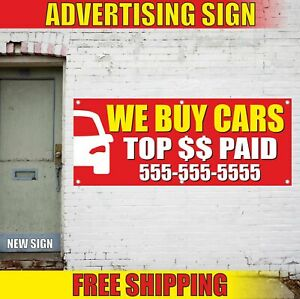 We Buy Cars Top Paid Advertising Banner Vinyl Mesh Decal Sign Auto Shop Store
