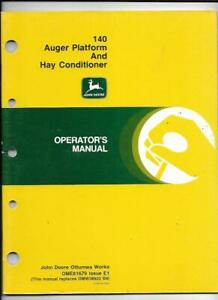 John Deere 140 Auger Platform And Hay Conditioner Operator s Manual Ome81679