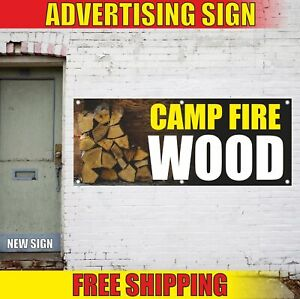 Camp Fire Wood Advertising Banner Vinyl Mesh Decal Sign We Sell Sold Here Stove