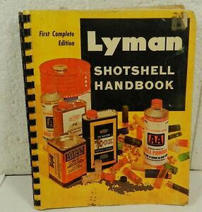 Lyman Shotshell Handbook Manual First 1st Edition Illus book ammo Reloading