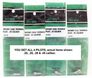 4 EACH RCBS Rotary Case TRIMMER PILOTS .20 .25 .28 & .45 CALIBER New Sealed Pkg