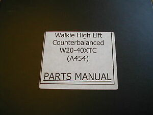 Hyster W20 40xtc a454 Parts Manual Book Catalog Walkie Forklift Electric 897977