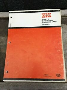 Case Manual Model 210 Compact Tractor S n 9686282 After Parts Catalog 1310