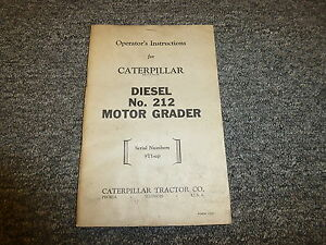 Caterpillar Cat 212 Diesel Motor Road Grader Owner Operator Maintenance Manual