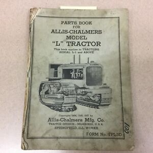 Allis Chalmers Model L Tractor Parts Manual Book Catalog Farm Ag Dozer Bulldozer