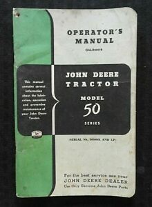 1953 John Deere Model 50 Two cylinder Tractor Operators Manual Nice Shape