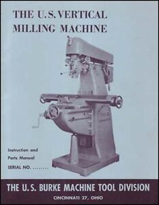 U s Burke Vertical Milling Machine Manual