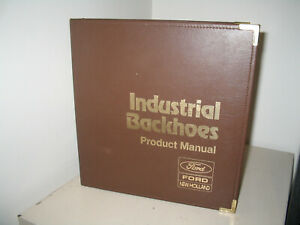 Ford new Holland Industrial Backhoe Binder Excellent Condition