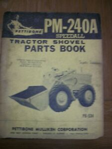 Pettibone Tractor Shovel Pm 240a Speedall Pb 534 Parts Catalog Book Manual
