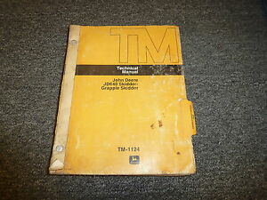 John Deere 640 Grapple Skidder Loader Shop Service Repair Manual Tm1124