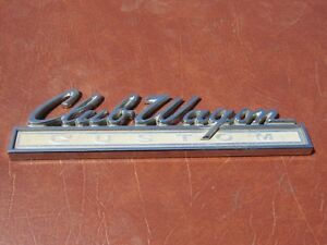 1968 Ford Club Wagon Custom Chrome Emblem Nice Shine
