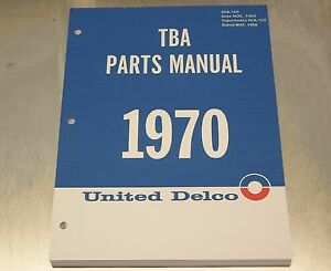 60 1970 Ac United Delco Tba Parts Manual Nov 1969 Printing