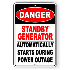 Osha Danger Standby Generator Automatically Starts Metal Sign Decal 6 Sizes W078