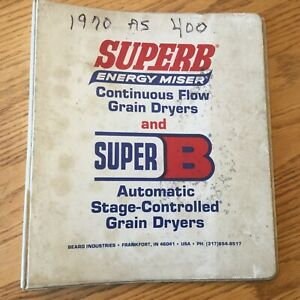 Super B 300 400 600 As 6 8 12 16 Grain Dryer Operation Maintenance Manual Guide