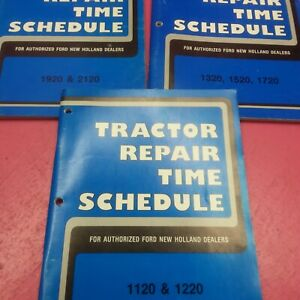 Ford Tractor Repair Time Schedule 1120 1220 1320 1520 1720 1920 2120 lt289