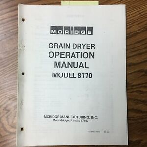 Moridge 8770 Grain Dryer Operation Maintenance Manual Parts Book Catalog Guide