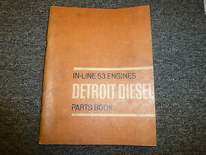Detroit Diesel Models 3 53 4 53 6v 53 8v 53 Engine Parts Catalog Manual Book