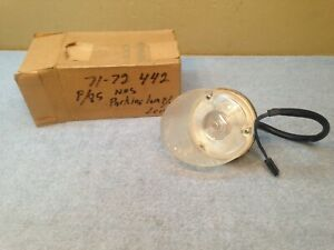 1971 1972 71 72 Oldsmobile Cutlass 442 Nos Parking Lamp