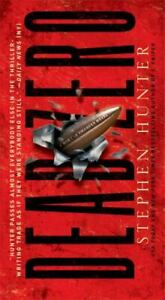 Dead Zero : A Bob Lee Swagger Novel by Stephen Hunter $4.09