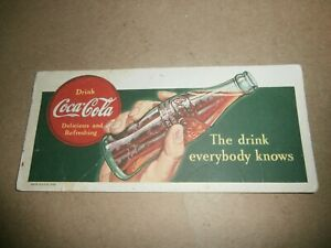 1939 Coke Coca Cola The Drink Everybody Knows Ink Blotter