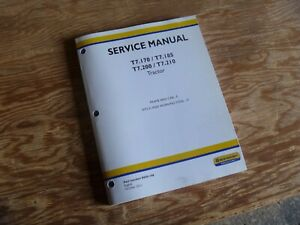New Holland T7 200 T7 210 Tractor Frame Cab Shop Service Repair Manual