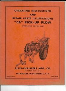 Allis chalmers Ca Pick Up Plow hydraulic Controlled Operating Manual