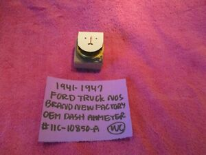 1941 1947 Ford Truck Nos Factory Oem Dash Ammeter 11c 10850 A Still In Box