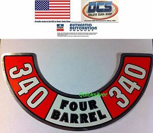 1972 1973 Dodge Plymouth 340 Four Barrel Air Cleaner Decal New Mopar Usa