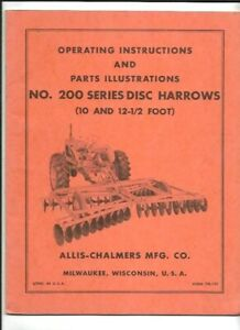 Allis chalmers 200 Series Disc Harrows 10 And 12 1 2 Foot Operating Manual