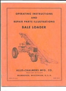 Allis chalmers Bale Loader Operating Instructions Manual