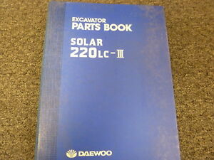 Daewoo Solar 220lc iii Hydraulic Excavator Parts Catalog Manual Book