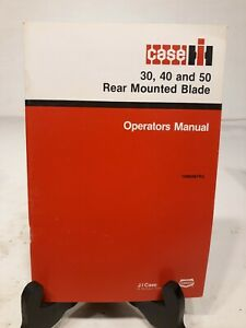 Case 30 40 50 Rear Mounted Blade Operators Manual Farm Tractor Agriculture Ih