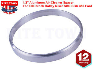 1 2 Aluminum Air Cleaner Spacer Fits Edelbrock Holley Riser Sbc Bbc 350 Ford