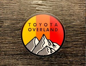 Toyota Overland Sticker Decal Tundra Tacoma Sr5 4x4 4wd 4runner Fj Cruiser Hilux