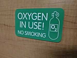 Engraved 3x5 Oxygen In Use House Sign Front Door Danger Warning Smoking Plaque