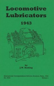 Steam Locomotive Lubricators 90 Pages Of Great 1943 Information Reprint