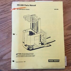 Prime Mover Rr 30b Parts Manual Book List Catalog Electric Reach Fork Lift Truck