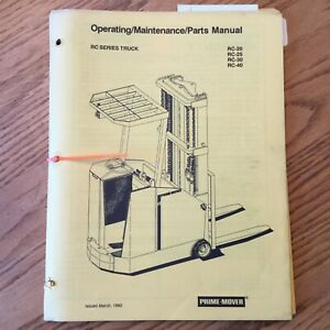 Prime Mover Rc 20 25 30 40 Operating Maint Parts Manual Electric Fork Lift Truck