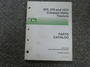 John Deere Jd 870 970 1070 Compact Utility Tractor Parts Catalog Manual Pc2228