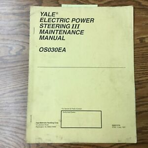 Yale Electric Steering Iii Service Maintenance Repair Manual Fork Lift Truck