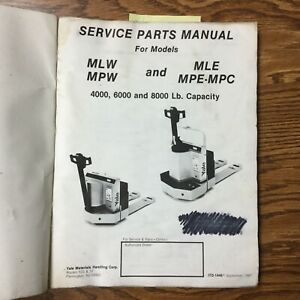 Yale Mlw Mpw Mle Mpe Mpc Service Parts Manual Book List Electric Pallet Walkie