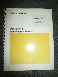 Doosan Daewoo Solar 75v Excavator Owner Operator Maintenance Manual 1001 Up