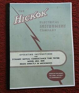 1957 reprint 600a 800k Hickock Dynamic Mutual Conductance Tube Tester Manual