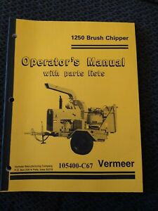 Vermeer 1250 Brush Chipper Operator s Manual With Parts List New