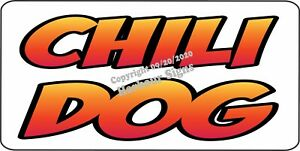 Chili Dog Decal choose Size Concession Hot Dogs Food Truck Vinyl Sign Sticker