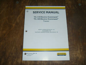 New Holland T5 110 T5 120 Tractor Loader Platform Cab Shop Service Repair Manual